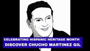 chuchomartinezgil-hispanic-heritage-month-2020